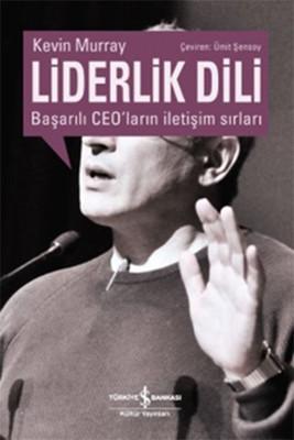 liderlik dili basarili CEOlarin iletisim sirlari kitap